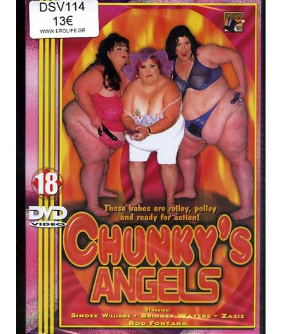 Chunkys Angels
